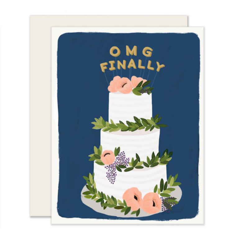 Slightly OMG Finally Greeting Card