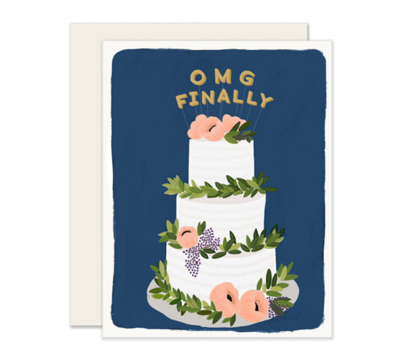 OMG Finally Greeting Card