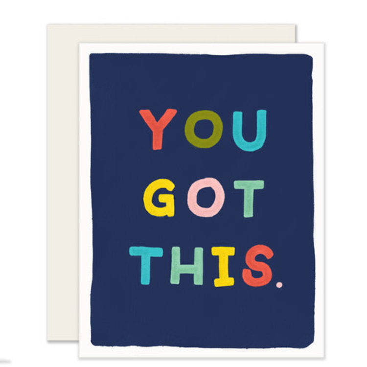 Slightly You Got This Greeting Card