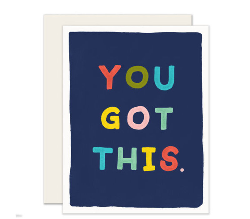 You Got This Everyday Greeting Card