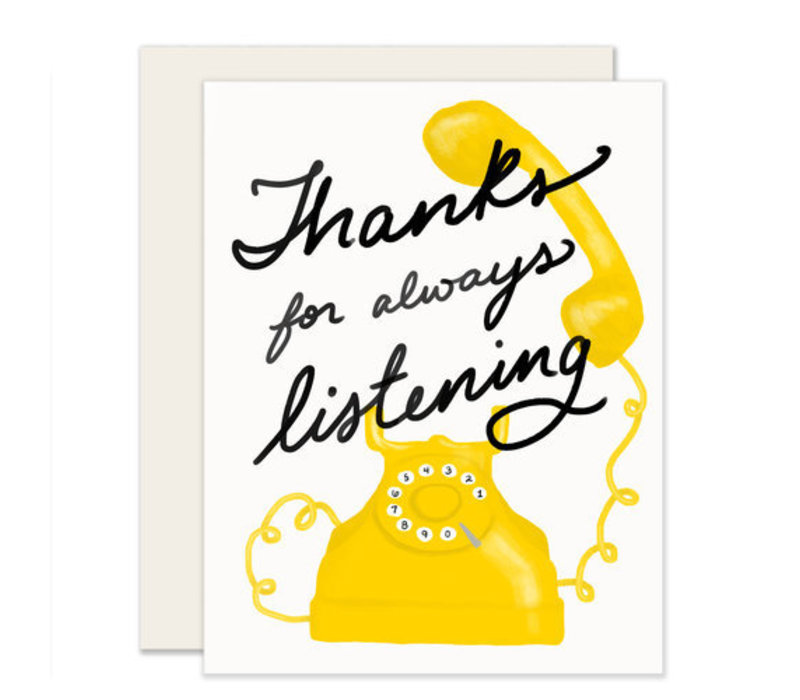 Thanks for Listening Greeting Card