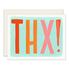Slightly THX! Greeting Card