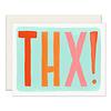 Slightly THX! Thank You Greeting Card