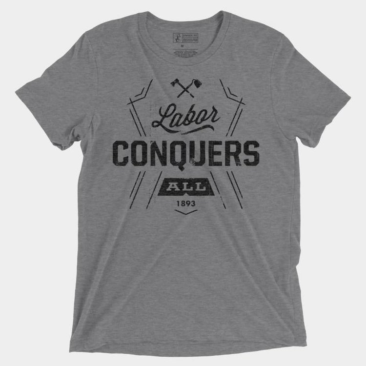 Shop Good Labor Conquers All Tee