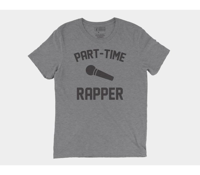 Part-Time Rapper Tee