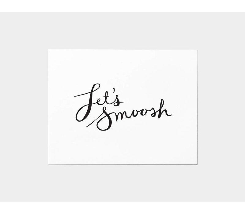 Let's Smoosh Card