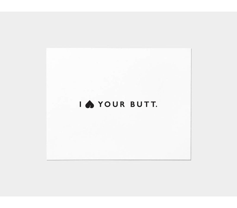 I Heart Your Butt Card