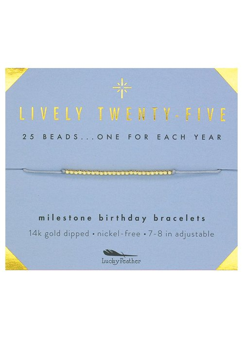 Lucky Feather Lively Twenty-Five Milestone Birthday Bracelet