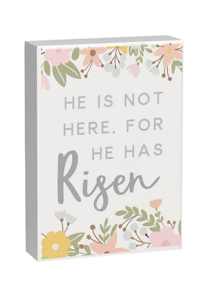 He Is Not Here For He Has Risen Box Sign