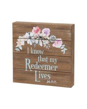 I Know That My Redeemer Lives Pallet Box Sign