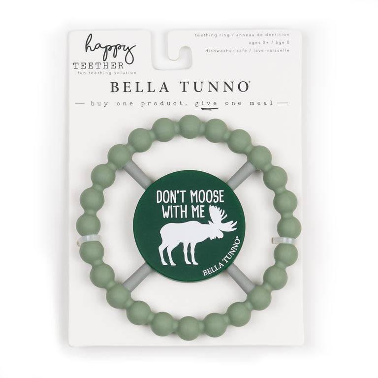 Bella Tunno Don't Moose With Me Happy Teether