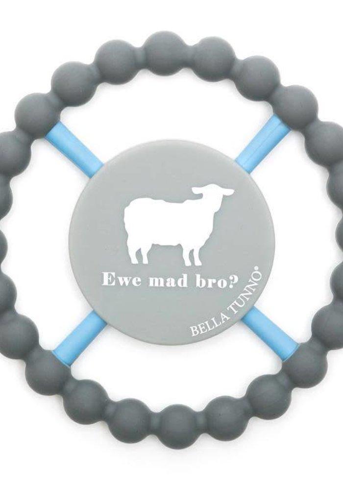 Ewe Mad Bro? Happy Teether