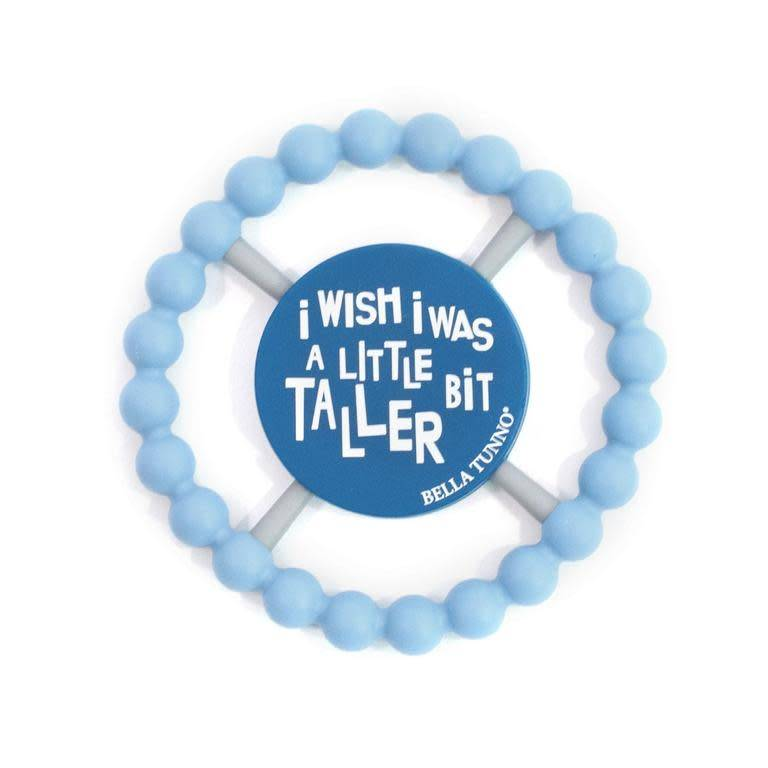 Bella Tunno I Wish I Was a Little Bit Taller Teether