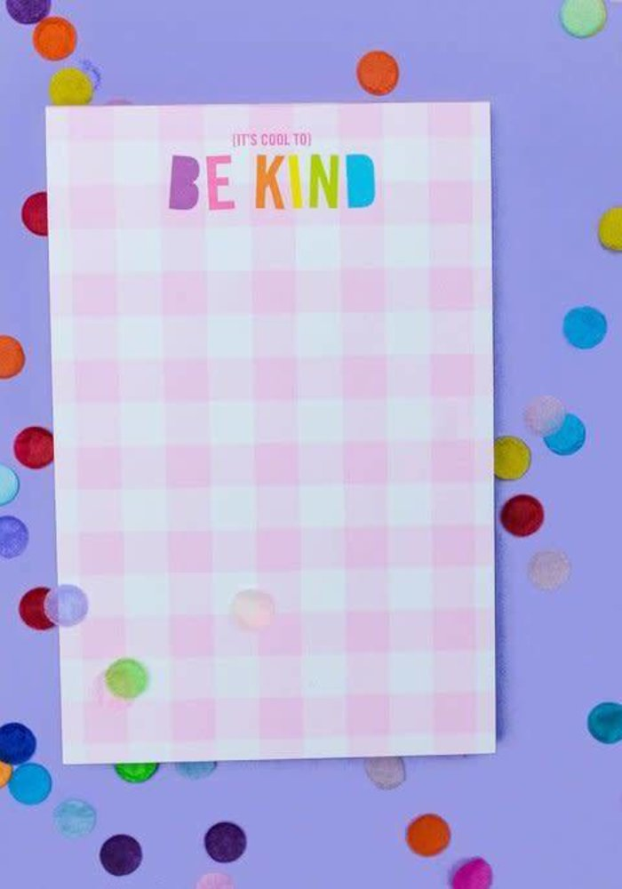 It's Cool to Be Kind Gingham Notepad