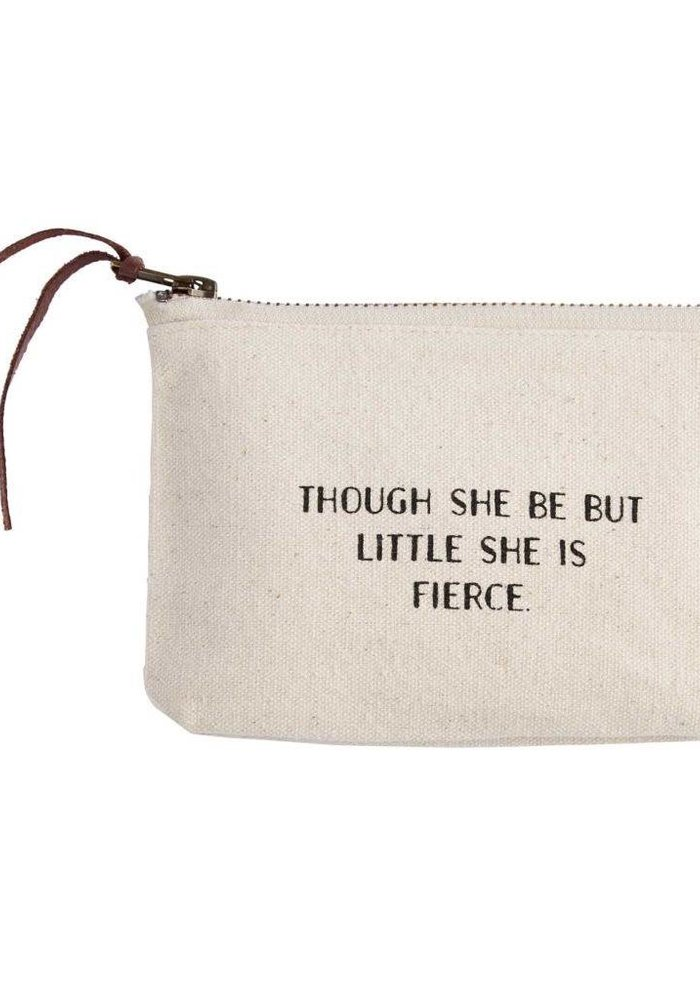 Though She Be But Little She is Fierce Canvas Cosmetic Bag