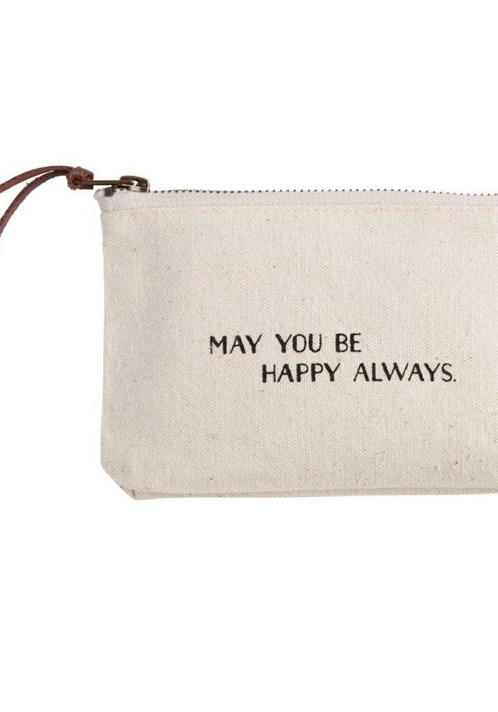 May You Be Happy Always Canvas Cosmetic Bag
