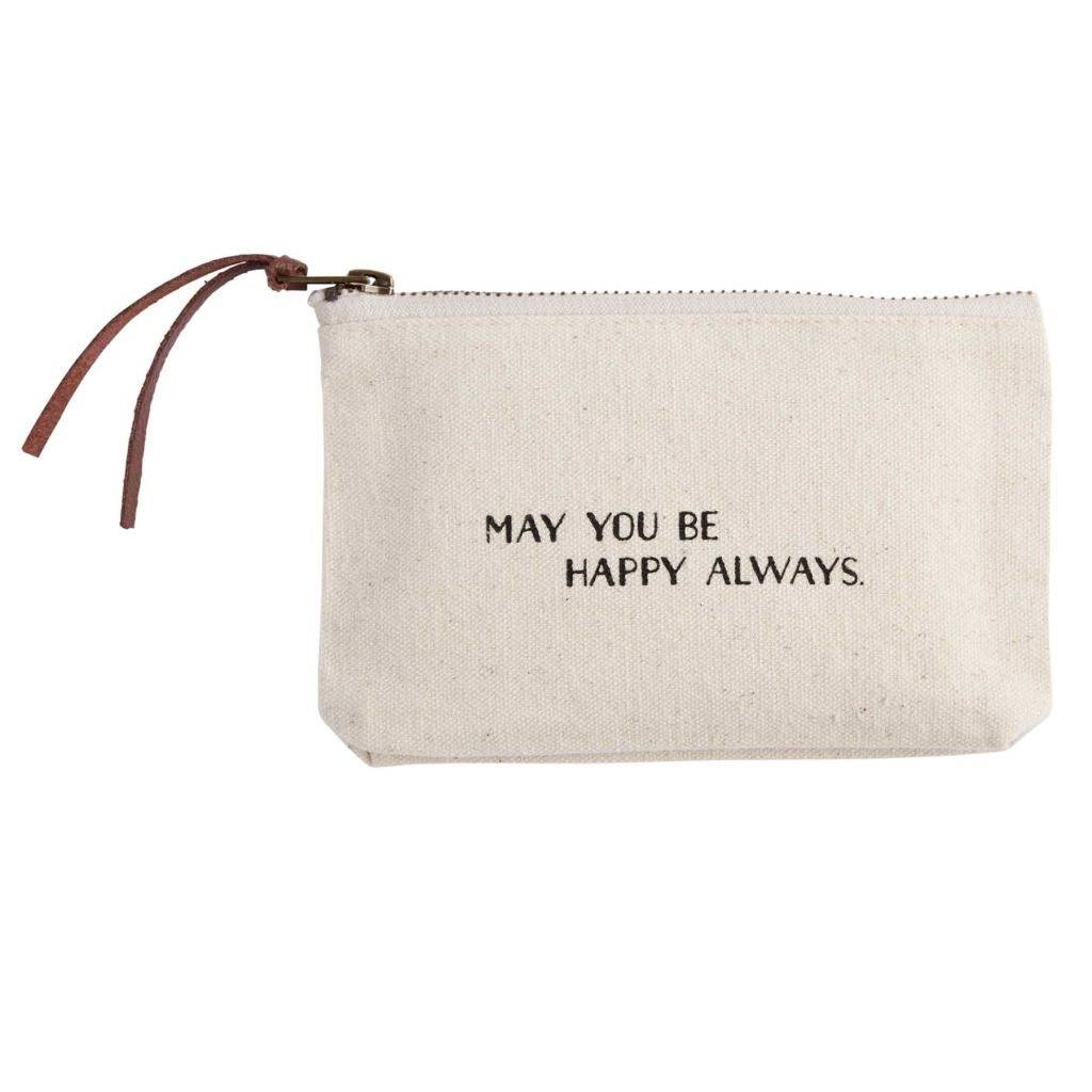 3bc13254db6c May You Be Happy Always Canvas Cosmetic Bag - The Trendy Trunk