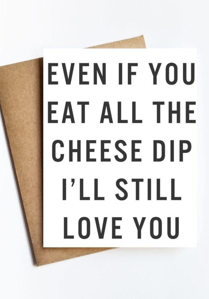 All The Cheese Dip Card