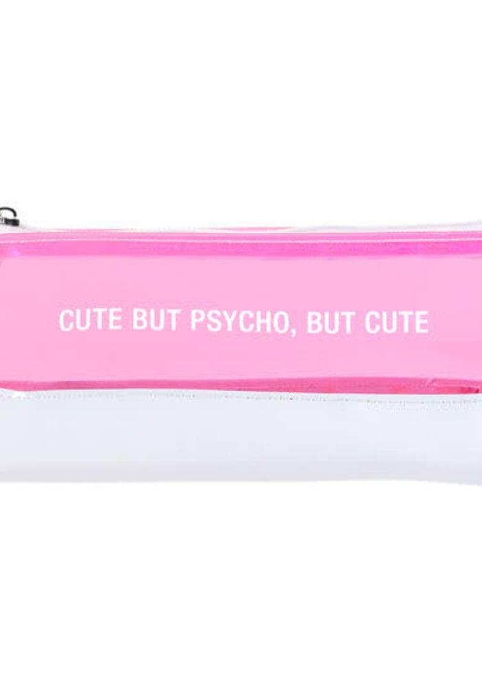Cute But Psycho Pencil/Makeup Bag