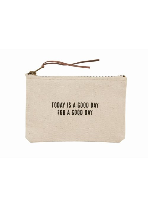 Mudpie Today is a Good Day For a Good Day Canvas Pouch