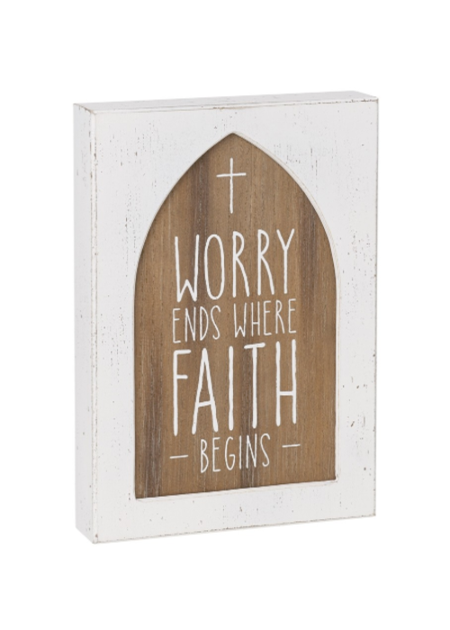 Worry Ends Where Faith Begins Wooden Box Sign