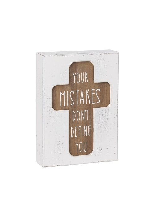 Your Mistakes Don't Define You Cross Cutout Box Sign