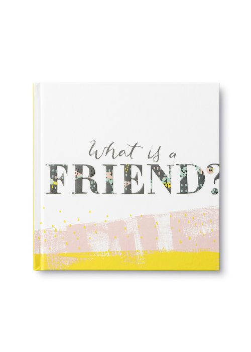 What is a Friend? Book