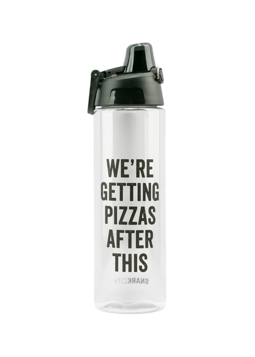 We're Getting Pizza After This Water Bottle