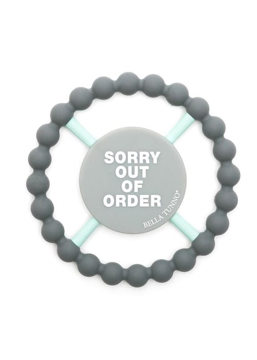 "Bella Tunno ""Sorry Out of Order"" Teether"