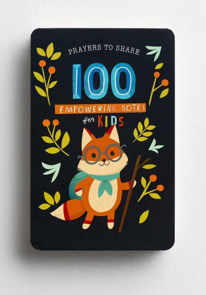 100 Prayers to Share: Empowering Notes for Kids