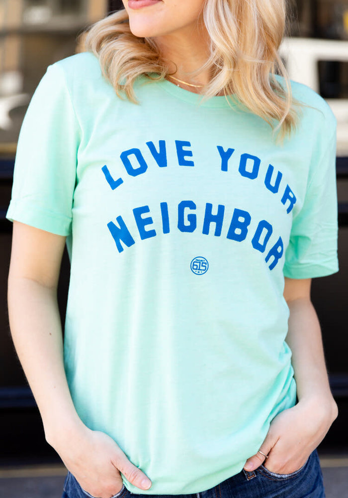 Mint Love Your Neighbor Unisex Tee