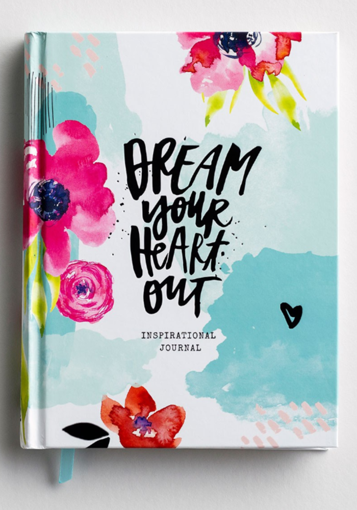 Dream Your Heart Out Journal