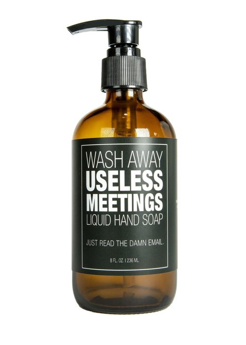 "Whiskey River Soap Co. ""Useless Meetings: Just Read the Email"" Liquid Soap"