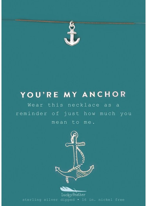 "Lucky Feather ""You're My Anchor"" Silver Gift Message Necklace"