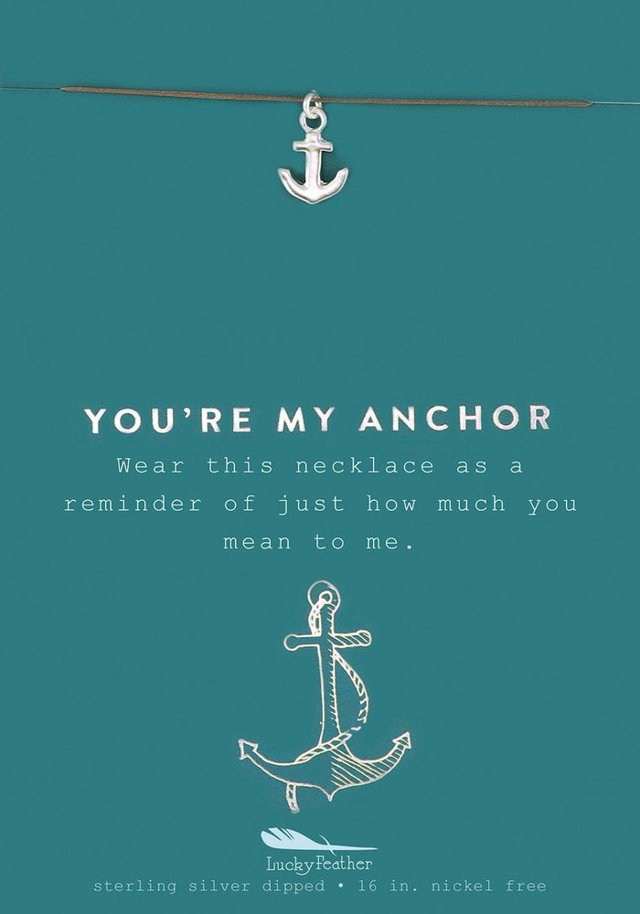 """You're My Anchor"" Silver Gift Message Necklace"
