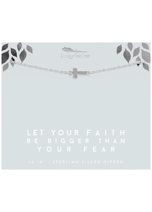 """Lucky Feather """"Let Your Faith Be Bigger Than Your Fear"""" Sideways Cross Silver Necklace"""