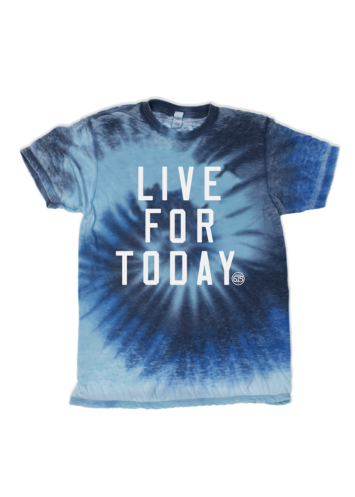 """""""Live For Today"""" Tie-Dye Unisex Tee"""