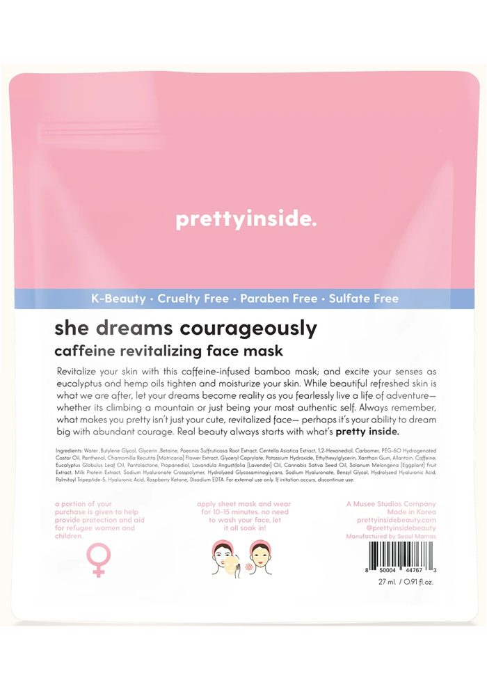 """She Dreams Courageously"" Caffeine Rejuvenating Face Mask"