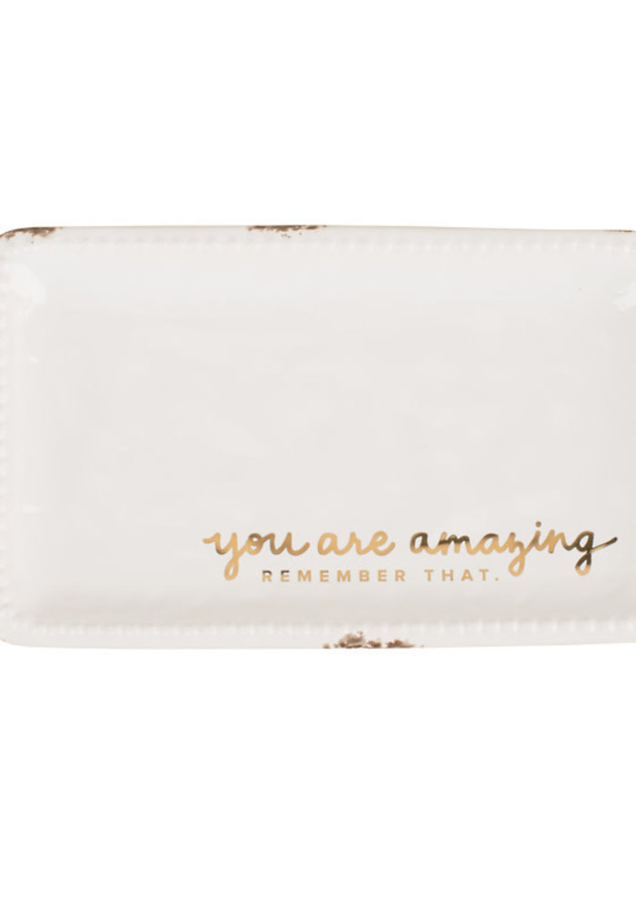 """""""You Are Amazing Remember That"""" Trinket Tray"""