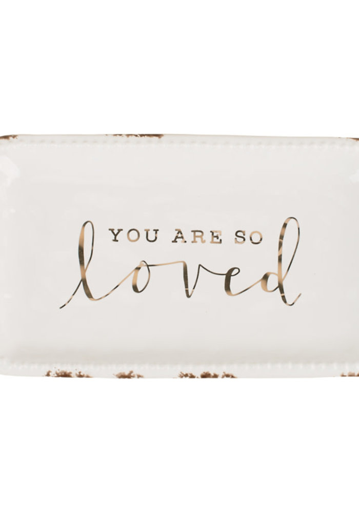 """""""You Are So Loved"""" Trinket Tray"""