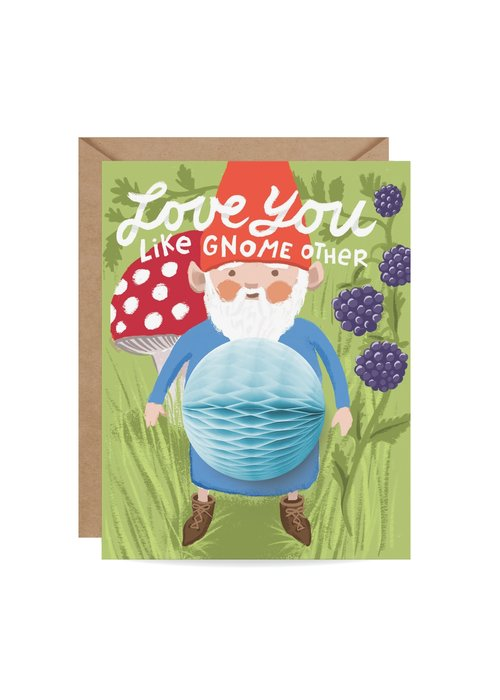 """Love You Like Gnome Other"" Pop Up Card"