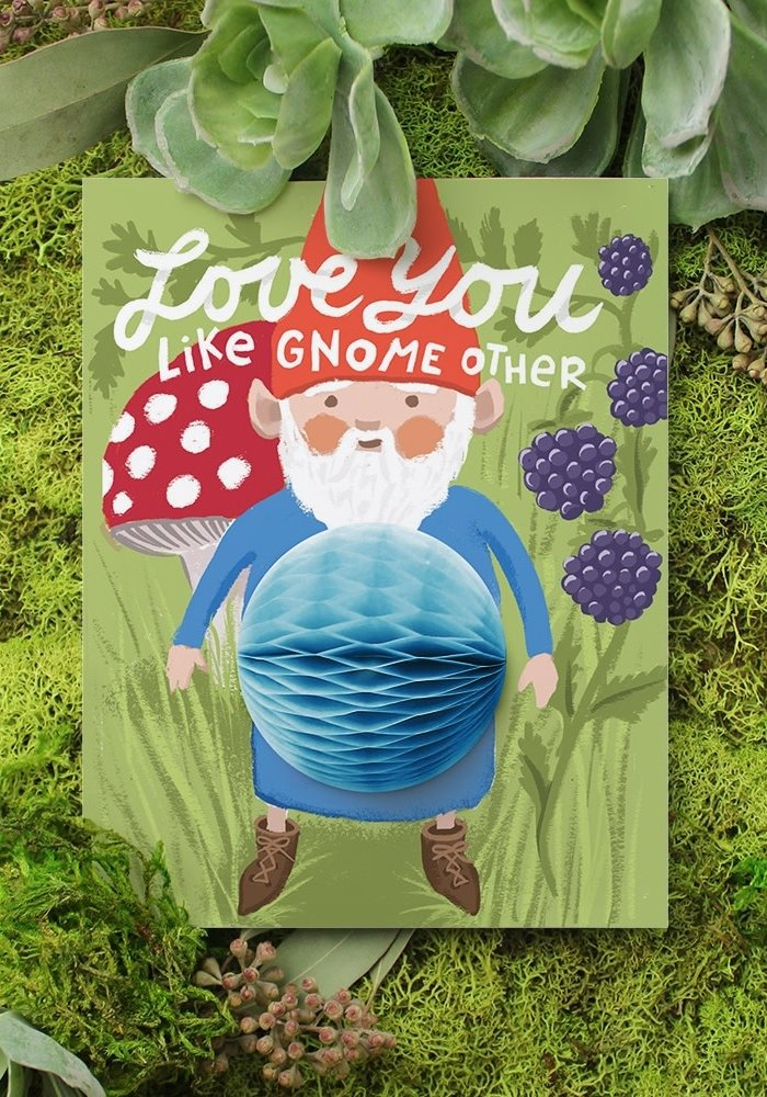 """""""Love You Like Gnome Other"""" Pop Up Card"""
