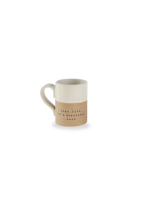 "Mudpie ""Dear Life, It's Beautiful Here""  Stoneware Mug"