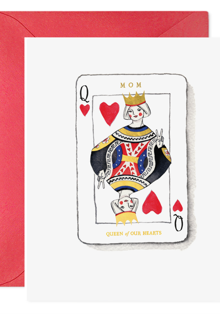 """""""Queen of Our Hearts"""" Mom Card"""