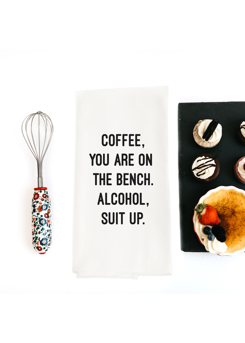 """Coffee, You Are On The Bench"" Tea Towel"