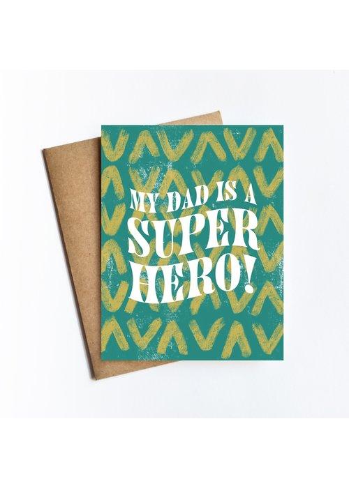 """My Dad is a Superhero!"" Card"