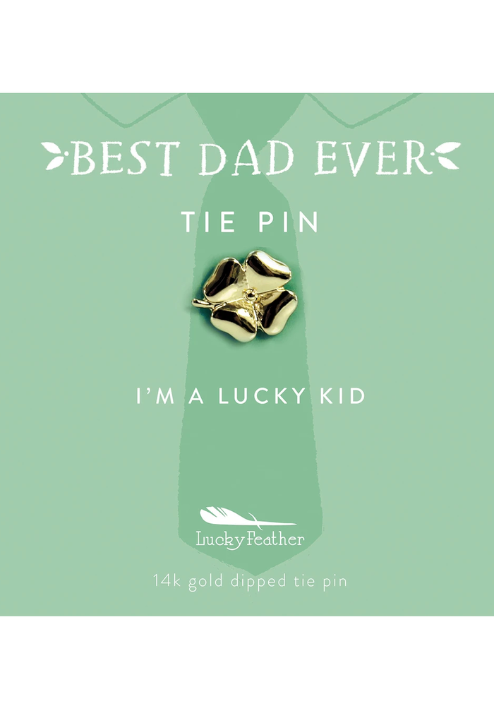 """""""I'm a Lucky Kid"""" Best Dad Ever Tie Pin"""