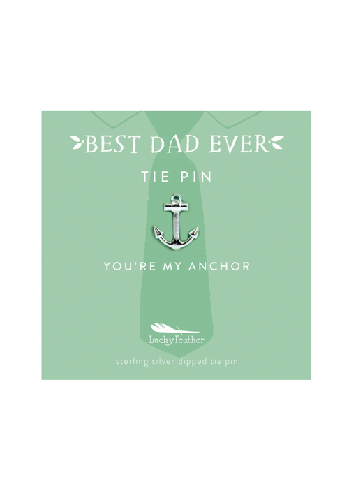 """""""You're My Anchor"""" Best Dad Ever Tie Pin"""