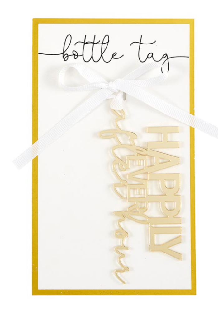 """Happily (Ever After) Hour"""" Acrylic Bottle/Gift Tag"""