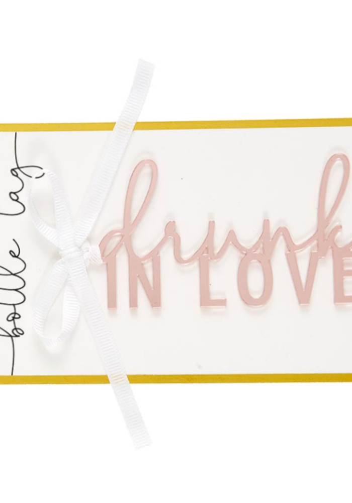 """""""Drunk In Love"""" Acrylic Bottle/Gift Tag"""